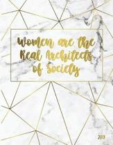Women Are the Real Architects of Society 2019