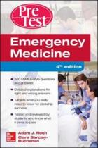Emergency Medicine PreTest Self-Assessment and Review, Fourth Edition