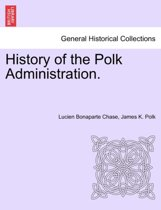 History of the Polk Administration.