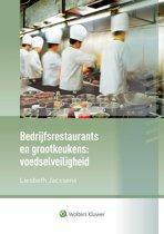 Bedrijfsrestaurants en grootkeukens: voedselveiligheid