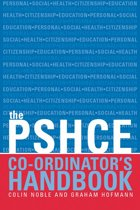 The Secondary PSHE Co-ordinator's Handbook