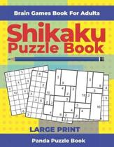 Brain Games Book For Adults - Shikaku Puzzle Book - Large Print: 200 Mind Teaser Puzzles For Adults