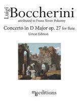 Boccherini Concerto in D Major Op. 27 for Flute (Urtext Edition)