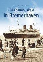 Die Columbuskaje in Bremerhaven