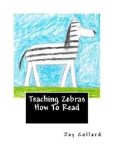 Teaching Zebras How to Read