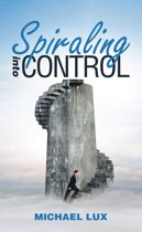 Spiraling into Control