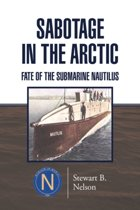 Sabotage in the Arctic
