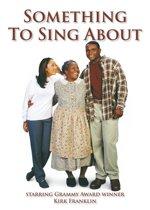 Something To Sing About (dvd)