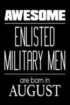 Awesome Enlisted Military Men Are Born in August