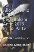 Italia Allo Specchio Il DNA degli Italiani Anno 2019 Prima Parte