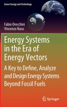 Energy Systems in the Era of Energy Vectors