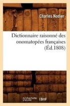 Dictionnaire Raisonn Des Onomatop es Fran aises, ( d.1808)