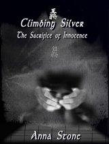 Climbing Silver: The Sacrifice of Innocence