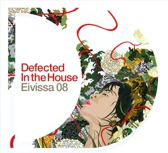 Defected In The House - Eivissa '08