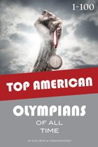 Top American Olympians of All Time 1-100