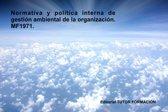 Normativa y política interna de gestion ambiental de la Organizacion. MF1971
