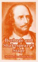 Burbage and Shakespeare's Stage