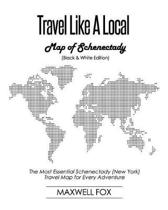 Travel Like a Local - Map of Schenectady (Black and White Edition)