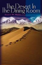The Desert in the Dining Room