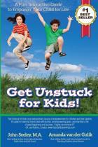 Get Unstuck for Kids!