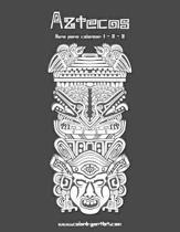 Aztecas Libro Para Colorear 1, 2 & 3