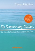 Ein Sommer lang Sizilien.