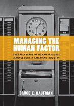 Managing the Human Factor