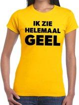 Ik zie helemaal geel tekst t-shirt dames - fun tekst shirt geel voor dames XL