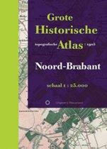 Historische provincie atlassen - Grote Historische Topografische Atlas Noord-Brabant