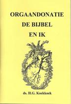 Orgaandonatie de bijbel en ik