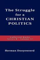 Struggle for a Christian Politics