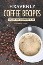 Heavenly Coffee Recipes