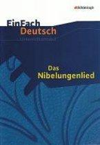 EinFach Deutsch Unterrichtsmodelle. Das Nibelungenlied