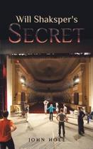 Will Shaksper's Secret