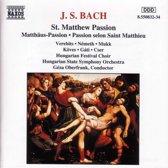 Bach: St Matthew Passion / Oberfrank, Verebits, Nemeth et al