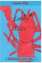 Lobby Tales