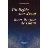 Uit liefde voor Jezus koos ik voor de islam
