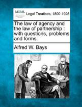 The Law of Agency and the Law of Partnership