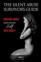 The Silent Abuse Survivor's Guide