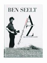 Ben Seelt, 50 jaar fotografie van A tot Z