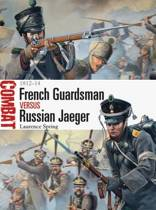 French Guardsman vs Russian Jaeger