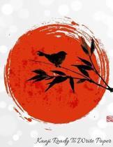 Kanji Ready To Write Paper: Japanese Practice Writing Exercise Notebook