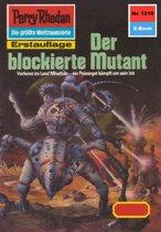 Perry Rhodan 1219: Der blockierte Mutant (Heftroman)