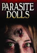 Movie - Parasite Dolls