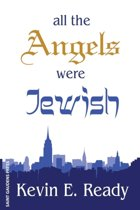 All the Angels Were Jewish