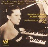 Rosalyn Tureck Collection, Vol. 4: Harpsichord Recital All Bach Program