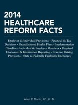 2014 Healthcare Reform Facts