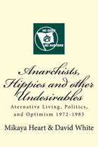 Anarchists, Hippies and Other Undesirables