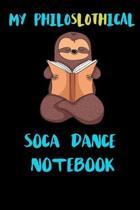 My Philoslothical Soca Dance Notebook