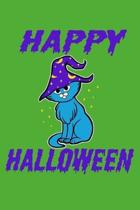 Happy Halloween: Witch Cat Version 1, 6'' x 9'' Journal, 120 lined pages, Green Background